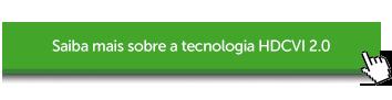Sobre a tecnologia HDCVI 2.0