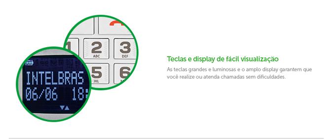 Teclas e display de fácil visualização As teclas grandes e luminosas e o amplo display garantem que você realize ou atenda chamadas sem dificuldades.